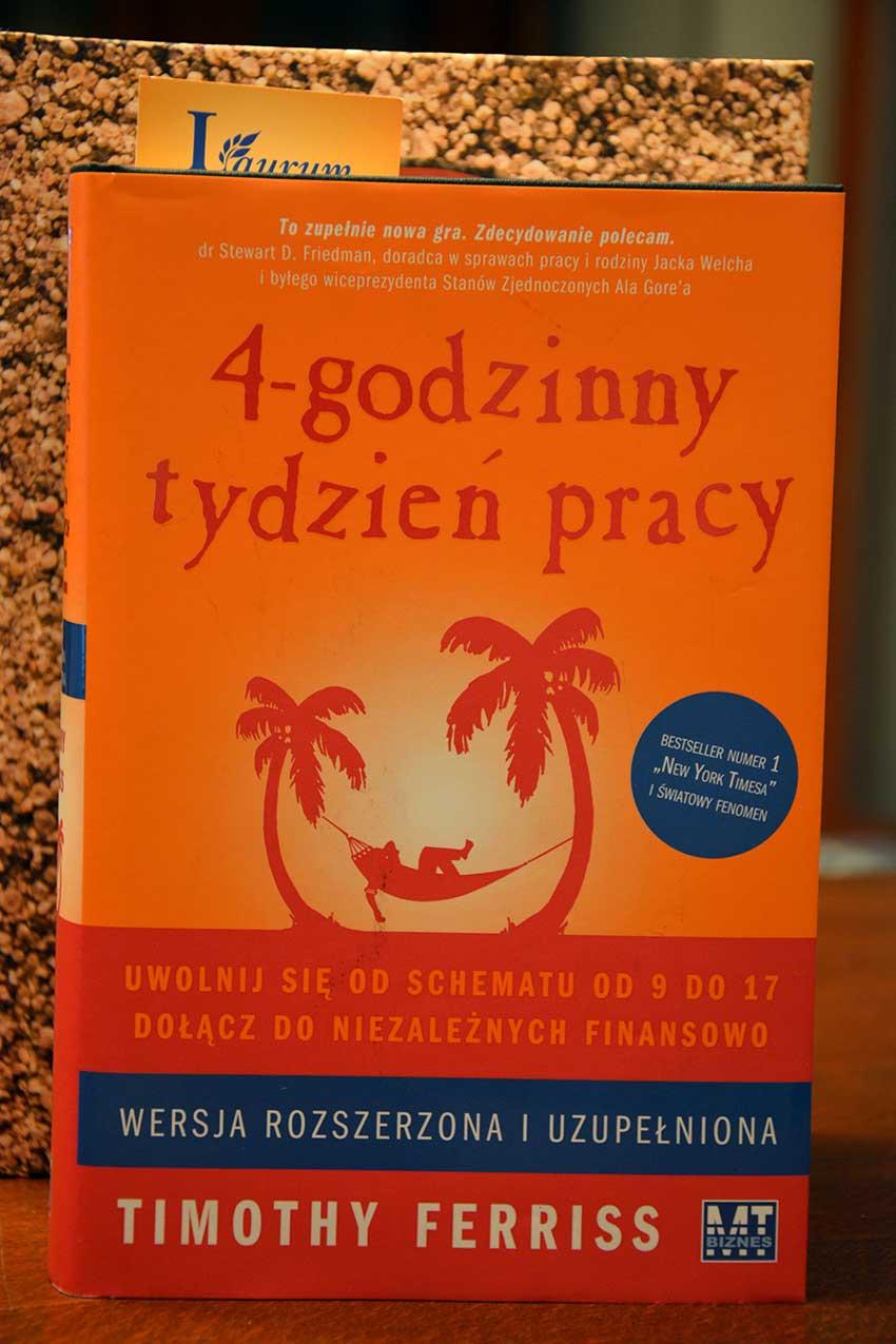 """""""4 – GODZINNY TYDZIEŃ PRACY"""" Timothy Ferriss."""